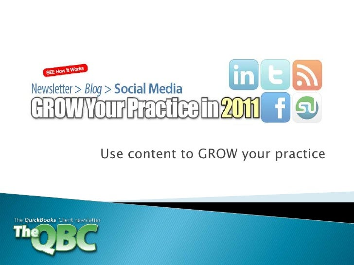 Use content to GROW your practice<br />