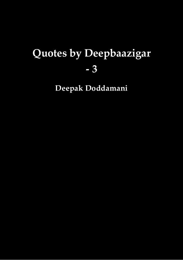 Quotes by Deepbaazigar - 3