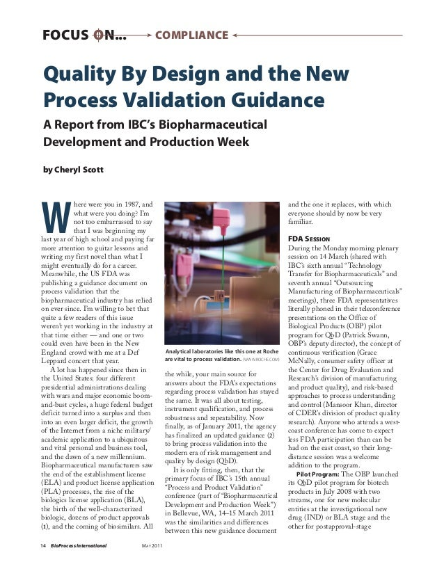 FOCUSON...                               ComplianceQuality By Design and the NewProcess Validation GuidanceA Report from ...