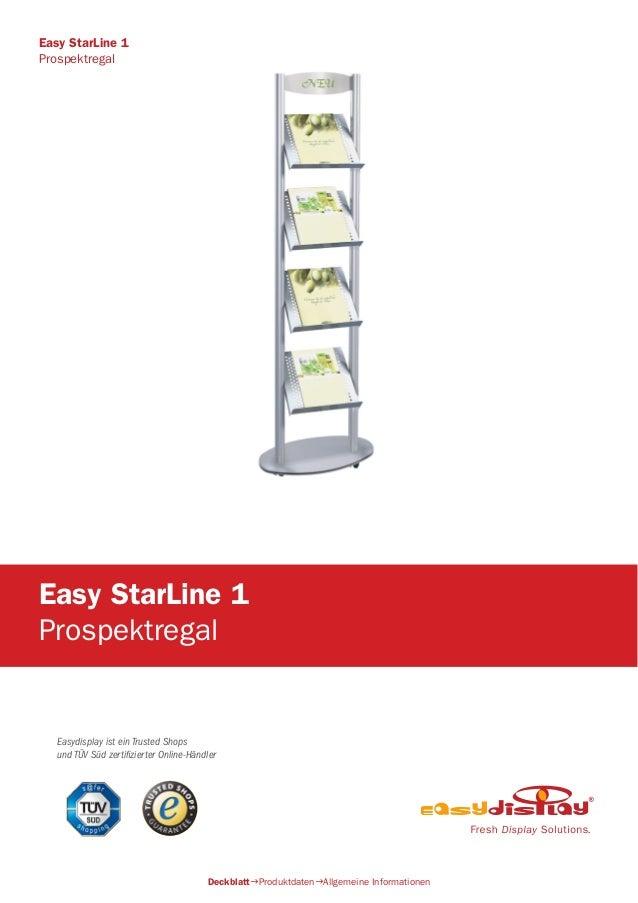 Easydisplay ist ein Trusted Shops und TÜV Süd zertifizierter Online-Händler Easy StarLine 1 Prospektregal DeckblattProduk...