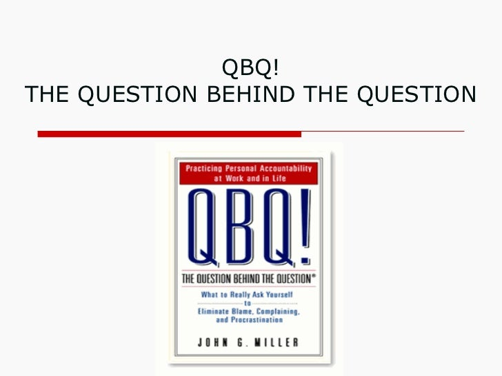 QBQ Workshop
