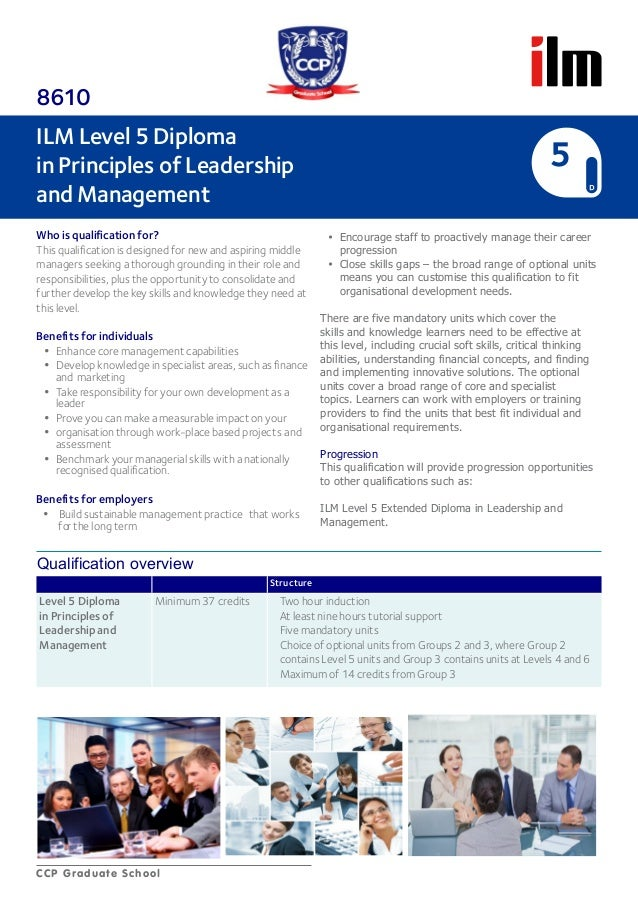 btec level 5 principles of management and leadership The btec level 5 qualifications are designed to give learners an understanding of the skills needed within vocational sectors the edexcel btec level 5 certificate extends the work-related focus from theedexcel btec level 5 award and covers some of the management and leadership knowledge and practical skills required for a particular.
