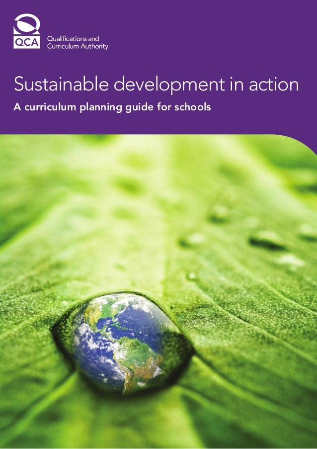 Qca sustainable development in action   a planning guide for schools