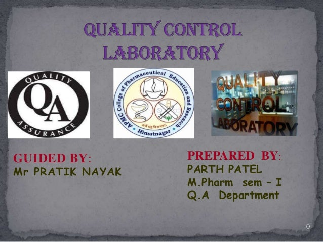 GUIDED BY:        PREPARED BY:Mr PRATIK NAYAK   PARTH PATEL                  M.Pharm sem – I                  Q.A Departme...