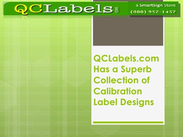 QCLabels.com Has a Superb Collection of Calibration Label Designs