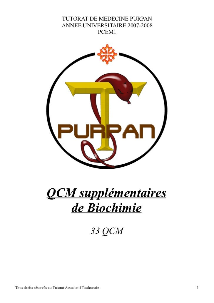 TUTORAT DE MEDECINE PURPAN                             ANNEE UNIVERSITAIRE 2007-2008                                      ...