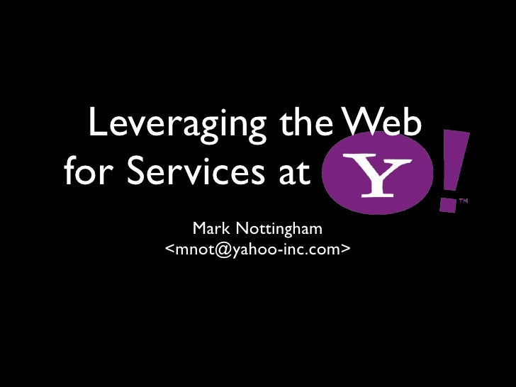 Leveraging the Web for Services at Yahoo!