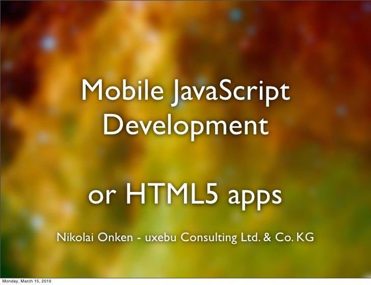 Mobile JavaScript                               Development                                or HTML5 apps                  ...