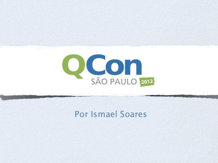 Por Ismael Soares