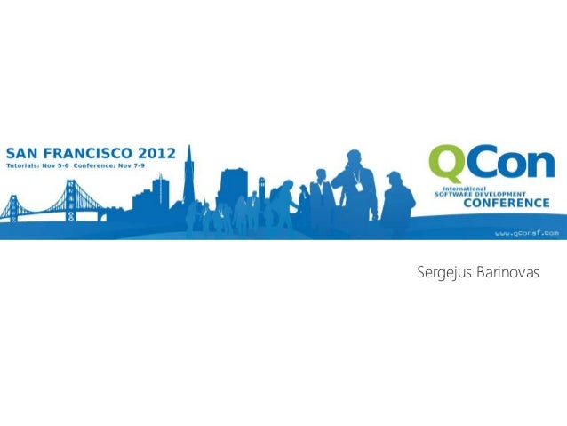 Flashback: QCon San Francisco 2012