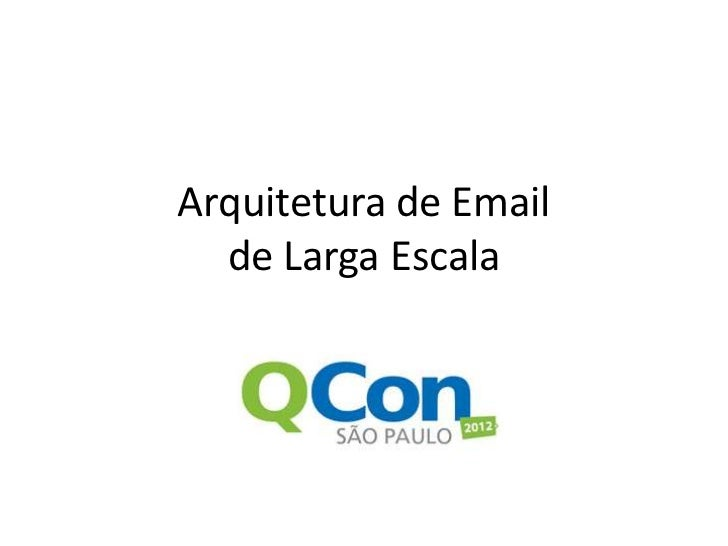 Arquitetura de Email de Larga Escala