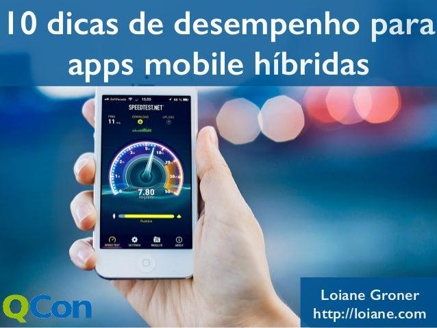 QCON SP 2014: 10 dicas de desempenho para apps mobile hibridas
