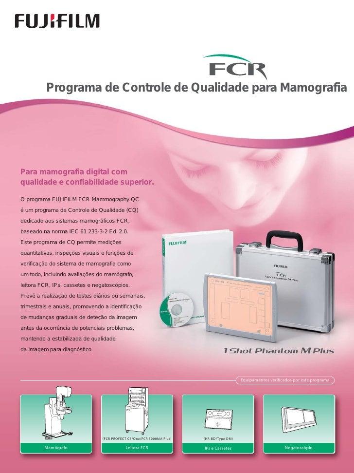 FujiFilm: Programa de Controle de Qualidade para Mamografia