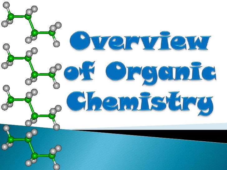 Overview of Organic Chemistry<br />