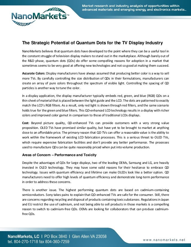 The Strategic Potential of Quantum Dots for the TV Display Industry NanoMarkets believes that quantum dots have developed ...