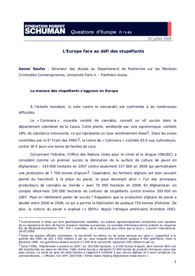 L'Europe face au défi des stupéfiants Xavier Raufer - Directeur des études au Département de Recherche sur les Menaces Cri...