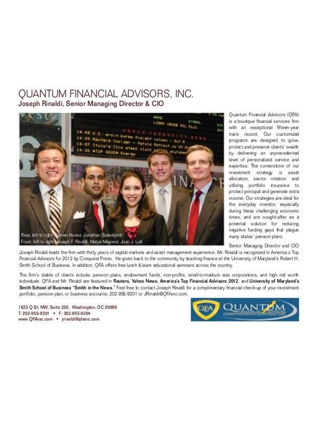 QUANTUM FINANCIAL ADVISORS, INC.Joseph Rinaldi, Senior Managing Director & CIO                                            ...