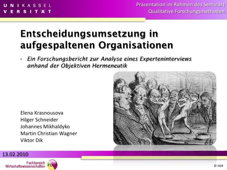 Präsentation im Rahmen des Seminars                                                   Qualitative Forschungsmethoden      ...