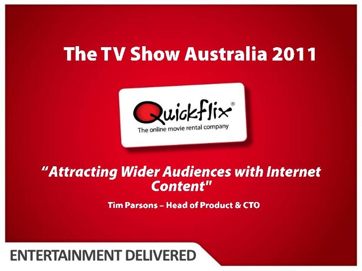 """The TV Show Australia 2011<br />""""Attracting Wider Audiences with Internet Content""""<br />Tim Parsons – Head of Product & CT..."""
