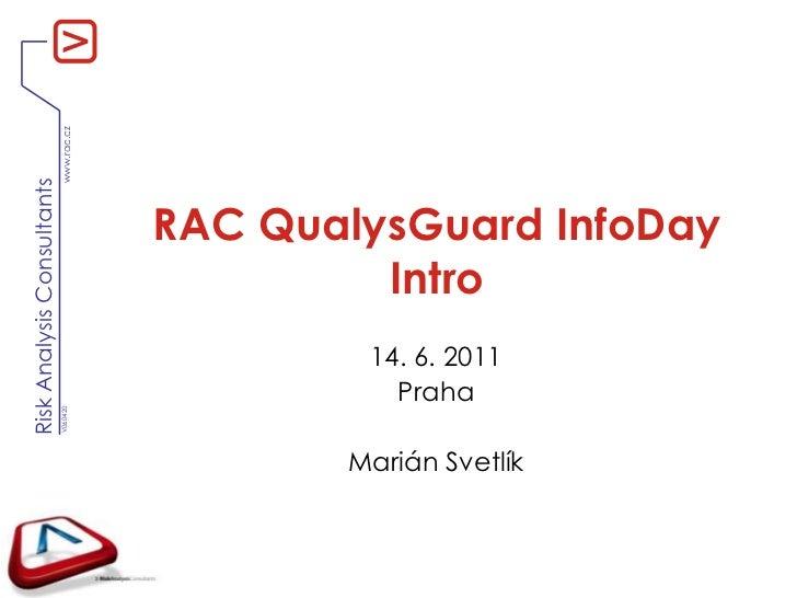 RAC QualysGuard InfoDay Intro (2011)