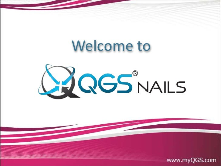 Qgs nail overview