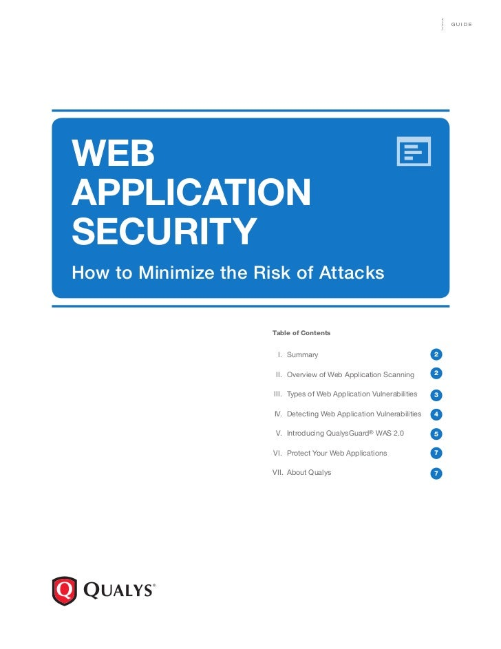 GUIDEWEBAPPLICATIONSECURITYHow to Minimize the Risk of Attacks                      Table of Contents                     ...