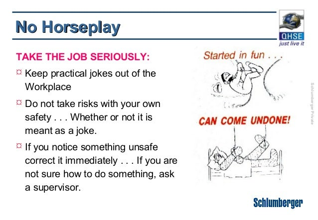 No Horseplay In The Shop