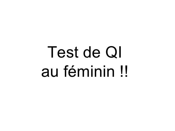 Test de QI au féminin !!
