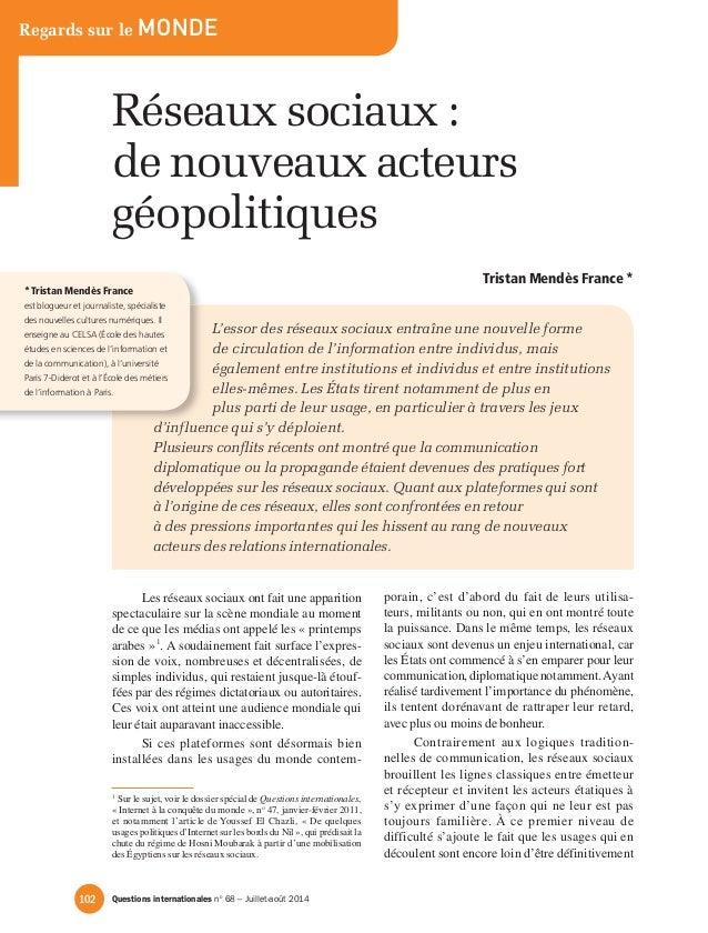 Regards sur le monde  réseaux sociaux :  de nouveaux acteurs  géopolitiques  Tristan Mendès France *  L'essor des réseaux ...
