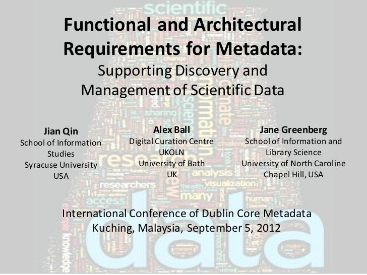 Functional and Architectural Requirements for Metadata: Supporting Discovery and Management of Scientific Data