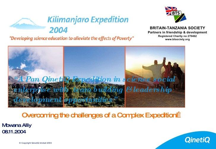QinetiQ & Britain Tanzania Society  Kilimanjaro Presentation