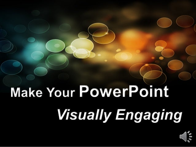 Qing  how to make your power point more visually engaging