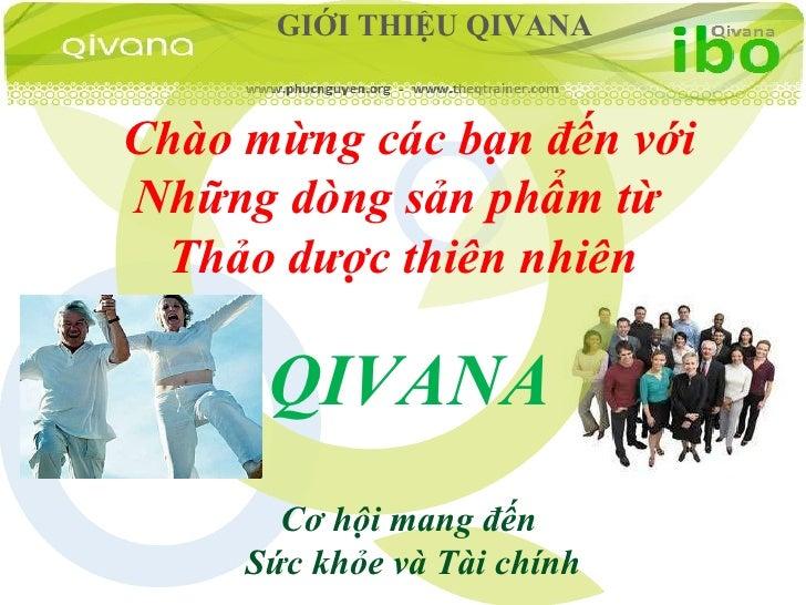 OPP Qivana