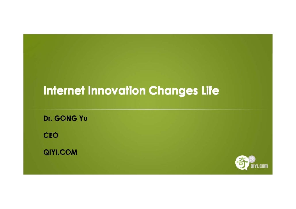 Dr. Gong Yu - Qiyi - Ericsson Business Innovation Forum 2010 - Shanghai