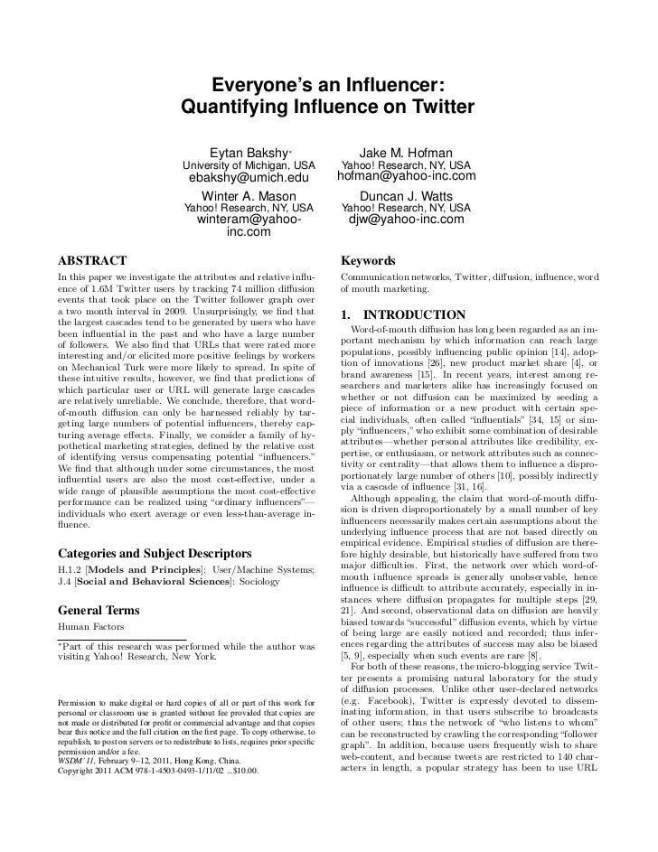 Everyone's an Influencer:                                      Quantifying Influence on Twitter                             ...