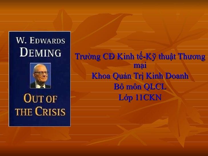 Trường CĐ Kinh tế-Kỹ thuật Thương mại Khoa Quản Trị Kinh Doanh Bô môn QLCL Lớp 11CKN