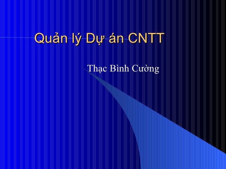 Quản lý Dự án CNTT Thạc Bình Cường