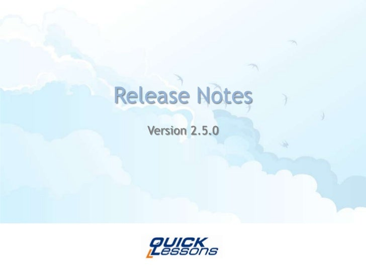 Release Notes<br />Version 2.5.0 <br />
