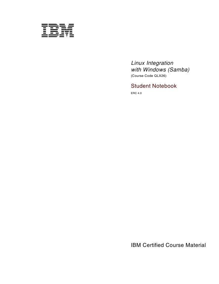 V1.2.2.2cover           Linux Integration           with Windows (Samba)           (Course Code QLX26)           Student N...