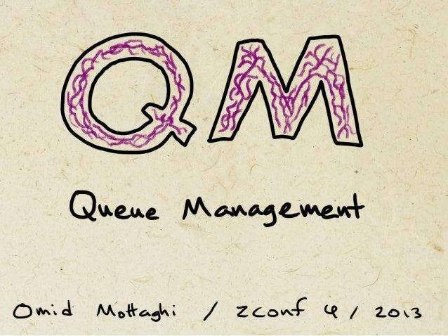 Queue Management