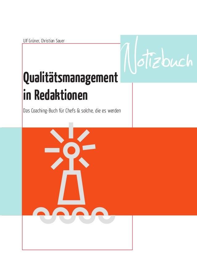 }}}} Ulf Grüner, Christian Sauer Qualitätsmanagement in Redaktionen Das Coaching-Buch ür Chefs & solche, die es werden Not...