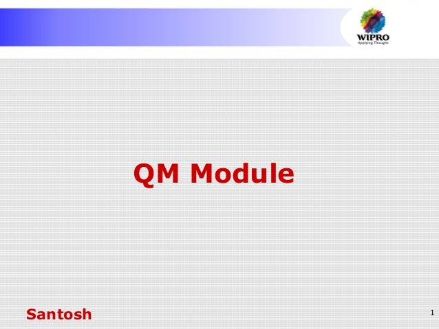 1 QM Module Santosh
