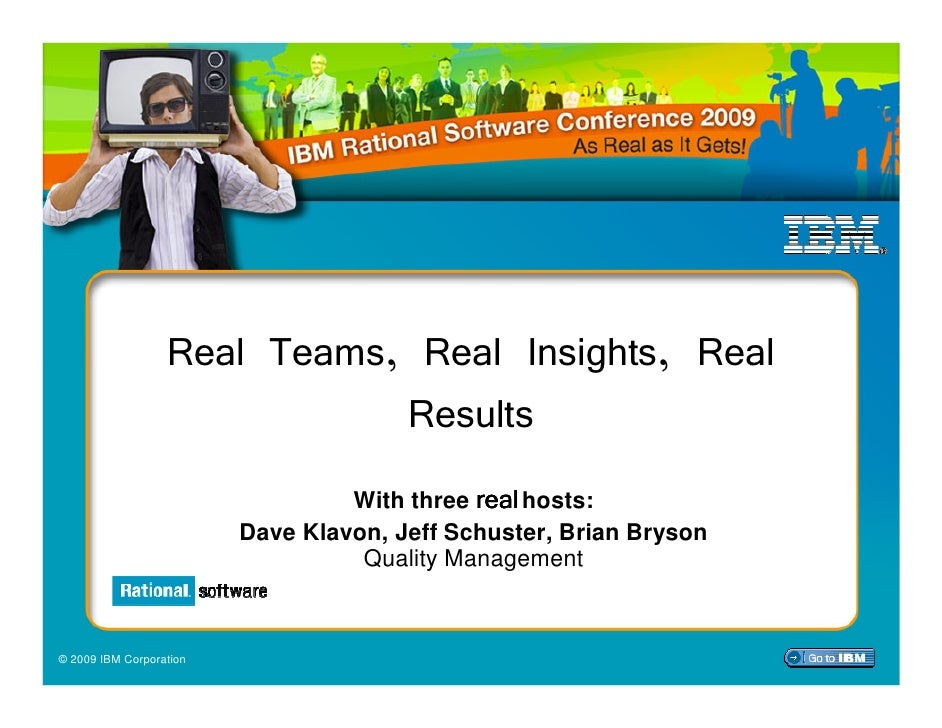 IBM Rational Software Conference 2009: Quality Management Track Keynote