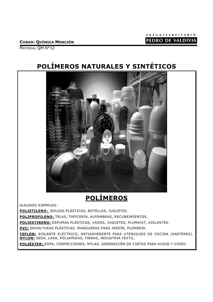CURSO: QUÍMICA MENCIÓNMATERIAL QM N°12        POLÍMEROS NATURALES Y SINTÉTICOS                              POLÍMEROSALGUN...