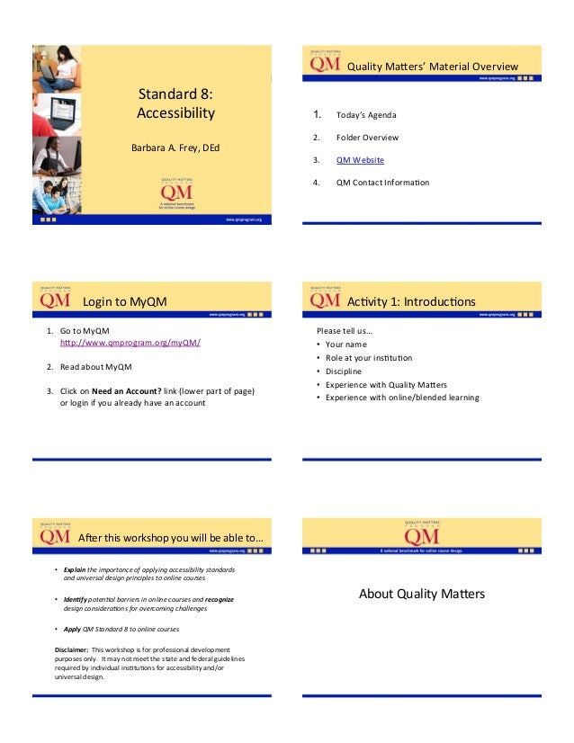 QualityMa;ers'MaterialOverview                             Standard8:                             Accessibility           ...