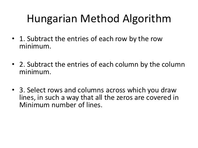 Hungarian assignment method