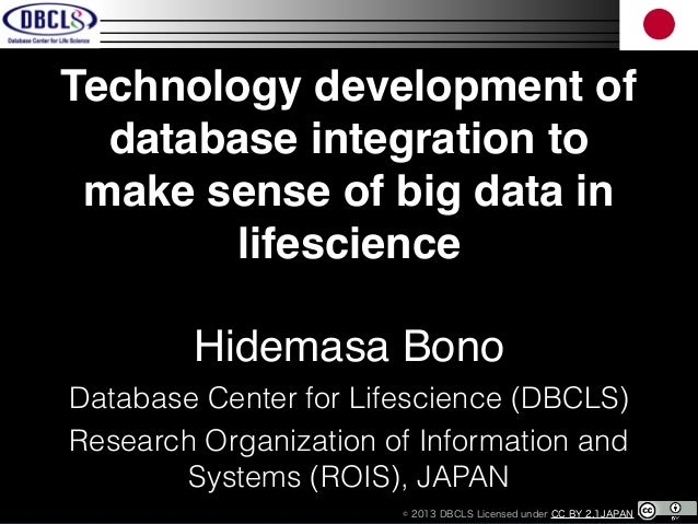 Technology development of database integration to make sense of big data in lifescience