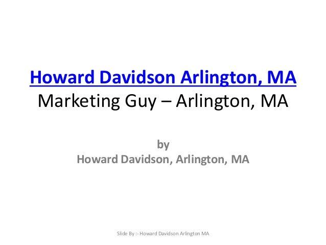Howard Davidson Arlington, MA