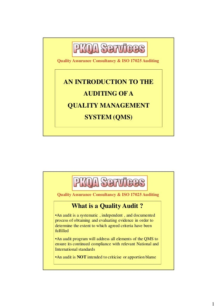Quality Assurance Consultancy & ISO 17025 Auditing    AN INTRODUCTION TO THE                AUDITING OF A       QUALITY MA...