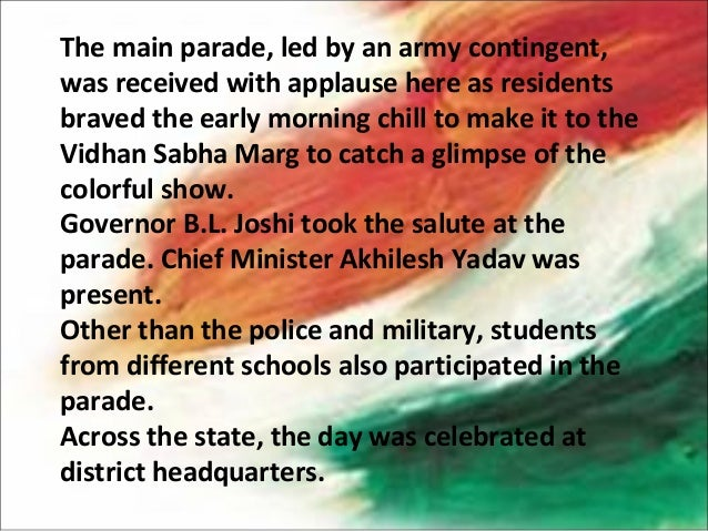 The main parade, led by an army contingent,was received with applause here as residentsbraved the early morning chill to m...
